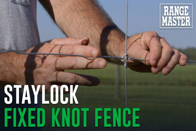 StayLock Fixed Knot Fence